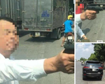 Triệu tập người đàn ông dùng súng đe dọa tài xế xe tải vì bị ép xe trên đường