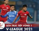 Lịch trực tiếp vòng 1 V-League 2021: Bình Dương - Thanh Hóa