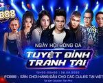 FCB88 - một năm đồng hành cùng người hâm mộ Việt Nam