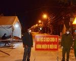 Sáng nay 34 ca COVID-19 mới, đều lây nhiễm trong cộng đồng, 32 ca ở Chí Linh