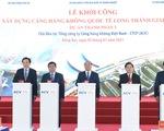 Thủ tướng bấm nút khởi công xây dựng sân bay Long Thành
