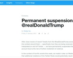 Twitter thông báo đình chỉ vĩnh viễn tài khoản ông Trump, cổ phiếu giảm giá