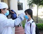 Học sinh đến trường phải mang khẩu trang, đo thân nhiệt