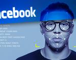 Facebook bồi thường hơn nửa tỉ USD vì thu thập gương mặt người dùng bất hợp pháp