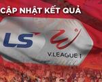 Cập nhật kết quả V-League: Quảng Ninh hạ Bình Dương, Thanh Hóa thắng Hà Tĩnh