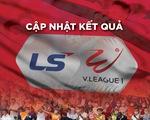 Cập nhật kết quả V-League ngày 27-4: Hà Tĩnh - Bình Dương 3-0, Quảng Ninh - Nam Định 0-0