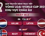 Lịch trực tiếp vòng loại World Cup 2022 châu Âu: Hà Lan, Bỉ, Bồ Đào Nha thi đấu