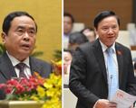 Trình nhân sự thay thế 3 phó chủ tịch Quốc hội vừa được miễn nhiệm