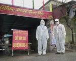 Hải Dương phong tỏa thêm 3 khu dân cư ở Kim Thành