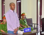 Tuyên tử hình một người Nigeria chuyển 3kg ma túy từ Campuchia vào Việt Nam