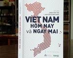 Các trí thức góp tiếng nói mong Việt Nam phát triển