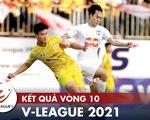 Kết quả, bảng xếp hạng V-League 2021: CLB Hà Nội thứ 8, CLB TP.HCM