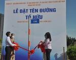 Thành phố Thủ Đức có tên đường Tố Hữu, Trần Bạch Đằng, Nguyễn Thiện Thành…