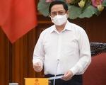 Thủ tướng Phạm Minh Chính: Để xảy ra dịch COVID, xử lý kỷ luật tùy mức độ