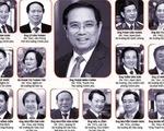 Hôm nay ra mắt 2 phó thủ tướng và 12 thành viên Chính phủ