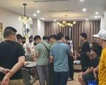 46 người nhập cảnh trái phép ở Hà Nội được phát hiện trong đêm là người Trung Quốc