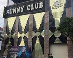 Khởi tố 2 vụ án liên quan quán bar Sunny và người tung