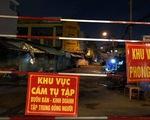 TP.HCM: Phong tỏa, lấy mẫu xét nghiệm diện rộng ở chợ Sơn Kỳ