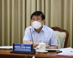 Chủ tịch Nguyễn Thành Phong: TP.HCM có thể tiếp tục chỉ thị 16 thêm 2 tuần, siết hơn từ 6h-18h