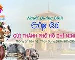 Người Quảng Bình rủ nhau góp cá gửi dân vùng dịch ở TP.HCM