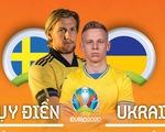 So sánh sức mạnh của Thụy Điển và Ukraine ở vòng 16 đội Euro 2020