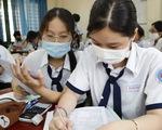 NÓNG: Học sinh TP.HCM sẽ thi tốt nghiệp THPT 2 đợt