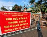 Phong tỏa 3 ngày khu phố 4, phường Tăng Nhơn Phú A với hơn 7.000 dân