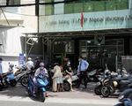 Hiểu nhầm chỉ thị 16, người dân Vũng Tàu ào ào đến ngân hàng