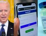 Tổng thống Mỹ: Facebook giết người bằng tin giả
