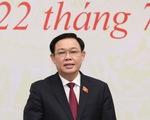 Chủ tịch Quốc hội Vương Đình Huệ: 'Siết chặt kỷ luật, kỷ cương lập pháp'