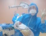 Mẹ là F0, bé trai chào đời trong Bệnh viện dã chiến tỉnh Gia Lai