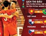Lịch thi đấu của Việt Nam tại FIFA Futsal World Cup 2021
