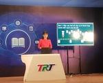Thừa Thiên Huế cho khai giảng qua truyền hình, toàn tỉnh học trực tuyến