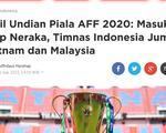 Báo Indonesia đặt mục tiêu vô địch dù rơi vào