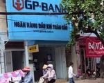 Ngân hàng Nhà nước mua lại GPBank giá 0 đồng