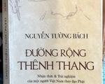 Nguyễn Tường Bách: Thênh thang những con đường bằng lời...