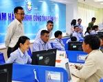 TP.HCM, Hà Nội sẽ có 1-3 trung tâm hành chính công