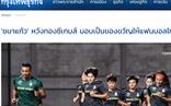 Báo chí Thái Lan: 'Tuyển nữ sẽ đánh bại Việt Nam để làm quà tặng cổ động viên'