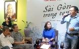 'Dường như ai đến với Sài Gòn cũng đều muốn viết một cái gì đó'