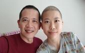 Hành trình chữa ung thư của cha con đạo diễn Đỗ Đức Thành vừa khép lại