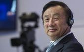 Nhà sáng lập Huawei: Mỹ sẽ không bao giờ đè bẹp được Huawei!