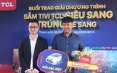 TCL Việt Nam trao thưởng chương trình 'Sắm tivi TCL siêu sang - trúng xe sang'