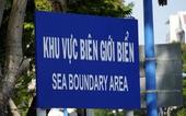 """Vì sao 28 tỉnh, thành giáp biển của VN có biển báo """"Khu vực biên giới biển?"""