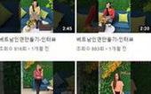 Dân mạng Hàn Quốc bất bình vụ rao bán cô dâu Việt như món hàng