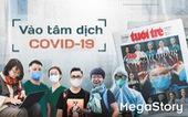 Phóng viên Tuổi Trẻ vào tâm dịch COVID-19