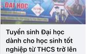 Trường cao đẳng tuyển sinh... đại học cho học sinh tốt nghiệp THCS
