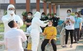 CẬP NHẬT COVID-19 ngày 8-5: Thái Bình, Phú Thọ, Quảng Nam, Nam Định... có thêm ca dương tính