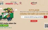 CityLand đồng hành cùng chương trình 'Thực phẩm bình ổn lưu động' tại TP.HCM