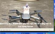Video clip đưa ông Táo về trời bằng flycam 'nóng' ngày 9-2