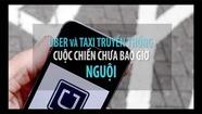 Taxi đại chiến: New York - London thất thủ trước Uber